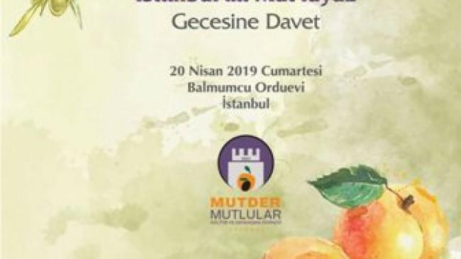İstanbul'da Mut'luyuz Gecesi 20 NİSAN'DA